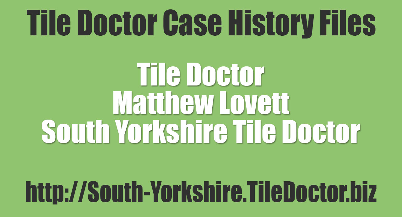 Matthew-Lovett-South-Yorkshire-Tile-Doctor